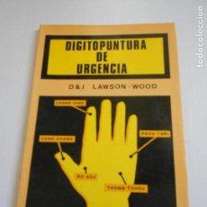 Libros de segunda mano: DIGITOPUNTURA DE URGENCIA. Lote 176944655