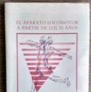 Libros de segunda mano: EL APARATO LOCOMOTOR A PARTIR DE LOS 50 AÑOS. Lote 164740118