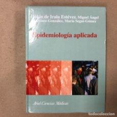 Libros de segunda mano: EPIDEMIOLOGÍA APLICADA. JOKIN DE IRALA ESTÉVEZ, M.A. MARTÍNEZ GONZÁLEZ Y MARTA SEGUÍ-GÓMEZ.ED. ARIEL. Lote 164869090