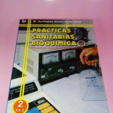 Libros de segunda mano: LIBRO-PRACTICAS SANITARIAS-BIOQUÍMICA II-EVEREST-F.P. 2-MªAUXILIADORA ALONSO DE LAS HERAS-1988-NUEVO. Lote 165108706