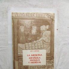 Libros de segunda mano - LA MEDICINA ESPAÑOLA ANTIGUA Y MEDIEVAL DE LUIS S. GRANJEL - 165120958
