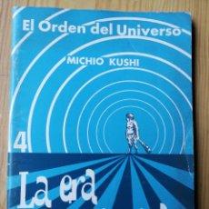 Libros de segunda mano: LA ERA PREHISTÓRICA, EL ORDEN DEL UNIVERSO N°4- MICHIO KUSHI, 1980.RARO!.. Lote 165668528
