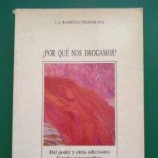 Libros de segunda mano: ¿PORQUE NOS DROGAMOS?. Lote 165713050