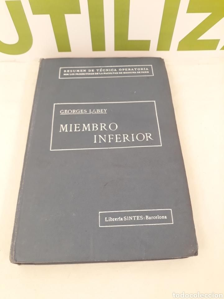 MIEMBRO INFERIOR.GEORGE LABEY. (Libros de Segunda Mano - Ciencias, Manuales y Oficios - Medicina, Farmacia y Salud)