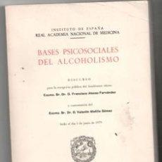 Libros de segunda mano: BASES PSICOSOCIALES DEL ALCOHOLISMO, FRANCISCO ALONSO FERNÁNDEZ. Lote 165917794