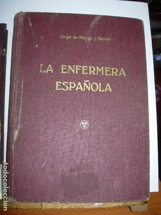 Libros de segunda mano: LA ENFERMERA MODERNA LA ENFERMERA ESPAÑOLA - Foto 3 - 165935098