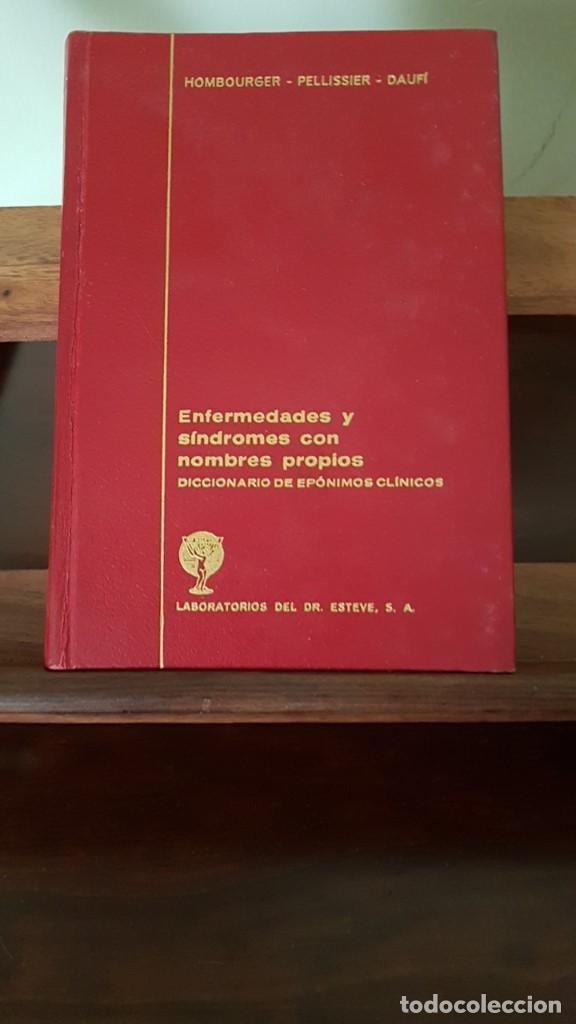 ENFERMEDADES Y SÍNDROMES CON NOMBRES PROPIOS: DICCIONARIO DE EPÓNIMOS CLÍNICOS 1968, 1ª EDICION. (Libros de Segunda Mano - Ciencias, Manuales y Oficios - Medicina, Farmacia y Salud)