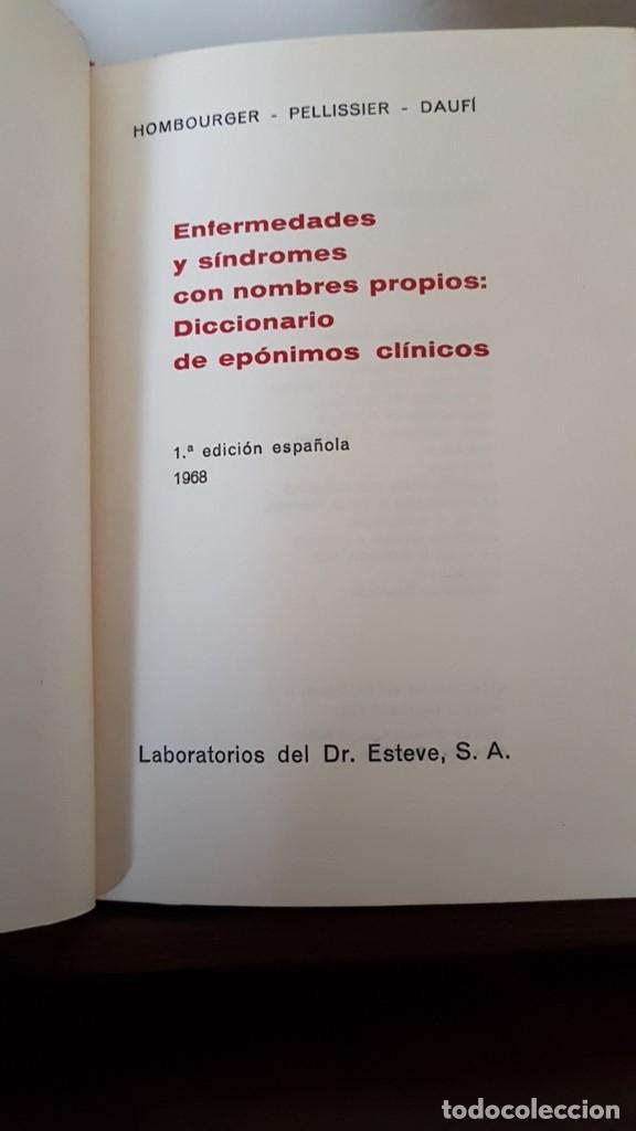 Libros de segunda mano: ENFERMEDADES Y SÍNDROMES CON NOMBRES PROPIOS: DICCIONARIO DE EPÓNIMOS CLÍNICOS 1968, 1ª EDICION. - Foto 4 - 166123014