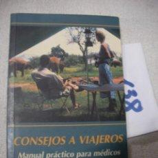 Libros de segunda mano: CONSEJOS A VIAJEROS - MANUAL PRACTICO PARA MEDICOS. Lote 166659054