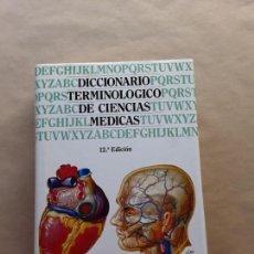 Libros de segunda mano: DICCIONARIO TERMINOLOGICO DE CIENCIAS MÉDICAS,ED.SALVAT. Lote 166670262