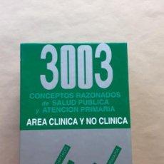 Libros de segunda mano: 3003 CONCEPTOS RAZONADOS DE SALUD PÚBLICA Y ATENCIÓN PRIMARIA,ÁREA NO CLÍNICA. Lote 166672594