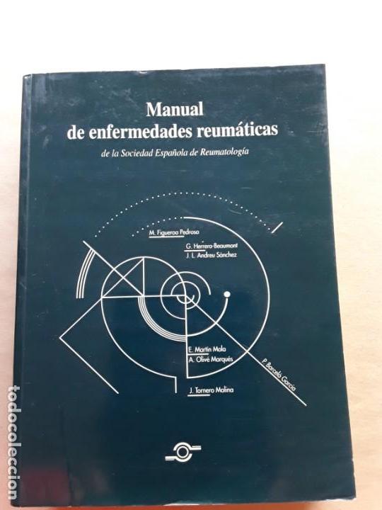 MANUAL DE ENFERMEDADES REUMATICAS DE LA SOCIEDAD ESPAÑOLA DE REUMATOLOGÍA (Libros de Segunda Mano - Ciencias, Manuales y Oficios - Medicina, Farmacia y Salud)
