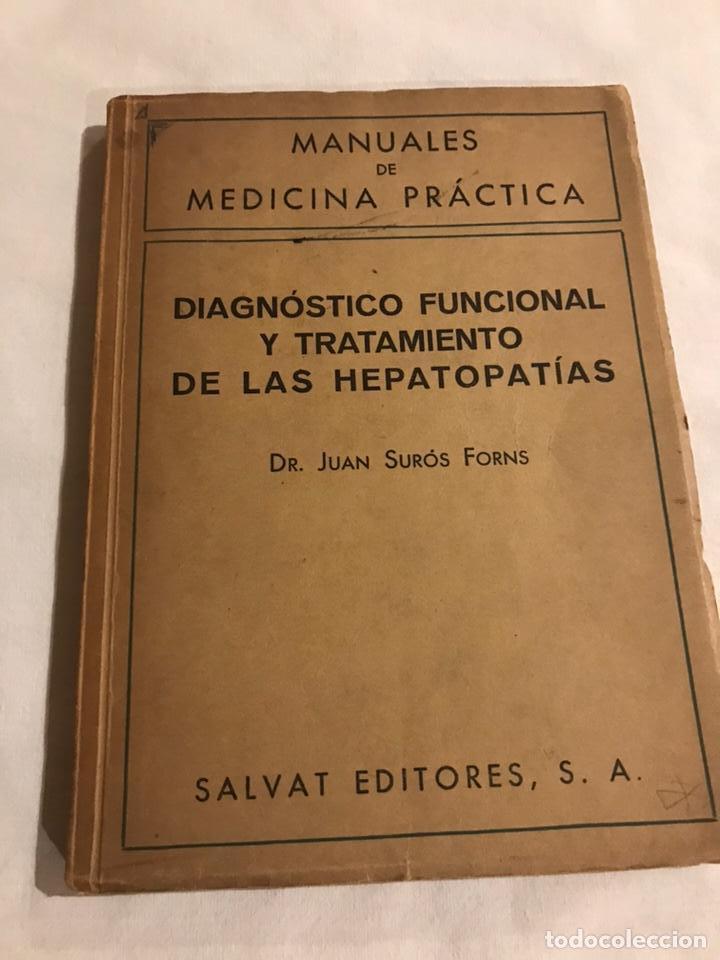 DIAGNÓSTICO FUNCIONAL Y TRATAMIENTO DE LAS HEPATOPATÍAS (Libros de Segunda Mano - Ciencias, Manuales y Oficios - Medicina, Farmacia y Salud)
