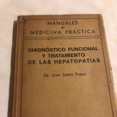 Libros de segunda mano: DIAGNÓSTICO FUNCIONAL Y TRATAMIENTO DE LAS HEPATOPATÍAS. Lote 166805204