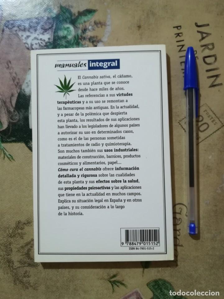 Libros de segunda mano: Cómo cura el cannabis. Descubre sus propiedades y aplicaciones terapéuticas, nutritivas e industrial - Foto 2 - 166950960