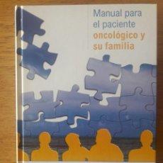 Libros de segunda mano: MANUAL PARA EL PACIENTE ONCOLÓGICO Y SU FAMILIA / Mª LUISA DE CÁCERES Y OTROS / EDI. VILASSAR DE DAL. Lote 167089948