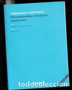 VALORACIÓN ENFERMERA, HERRAMIENTAS Y TÉCNICAS SANITARIAS (Libros de Segunda Mano - Ciencias, Manuales y Oficios - Medicina, Farmacia y Salud)