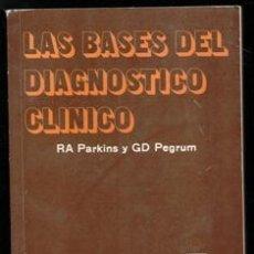 Libros de segunda mano: LAS BASES DEL DIAGNÓSTICO CLÍNIDO, PARKINS Y GD PEGRUN. Lote 167300858