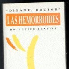 Libros de segunda mano: LAS HEMORROIDES, JAVIER LENTINI. Lote 167301116