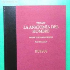 Libros de segunda mano: TRATADO LA ANATOMÍA DEL HOMBRE HUESOS BOURGERY FACSÍMIL 2004 ERGON. Lote 167776980
