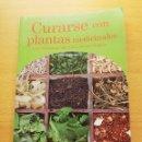 Libros de segunda mano: CURARSE CON PLANTAS MEDICINALES. LOS REMEDIOS NATURALES EN SUS MANOS (IMÁN ALGEMESÍ). Lote 167885684