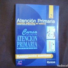 Libros de segunda mano: ATENCIÓN PRIMARIA. TEMARIO MEDICINA DE FAMILIA. VOLUMEN 2. Lote 167946168