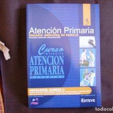 Libros de segunda mano: ATENCIÓN PRIMARIA. TEMARIO MEDICINA DE FAMILIA. VOLUMEN 5. Lote 167947236