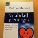 Libros de segunda mano: VITALIDAD Y ENERGÍA (KATHRYN MARSDEN) PLAZA & JANES. Lote 167952320