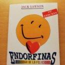 Libros de segunda mano: ENDORFINAS. LA DROGA DE LA FELICIDAD (JACK LAWSON) EDICIONES OBELISCO. Lote 167952792