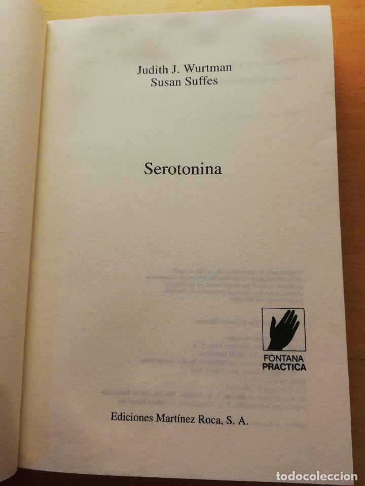 Libros de segunda mano: SEROTONINA. EL ARMA MILAGROSA DE NUESTRO ORGANISMO PARA ADELGAZAR Y SENTIRSE BIEN (WURTMAN / SUFFES) - Foto 2 - 167954772