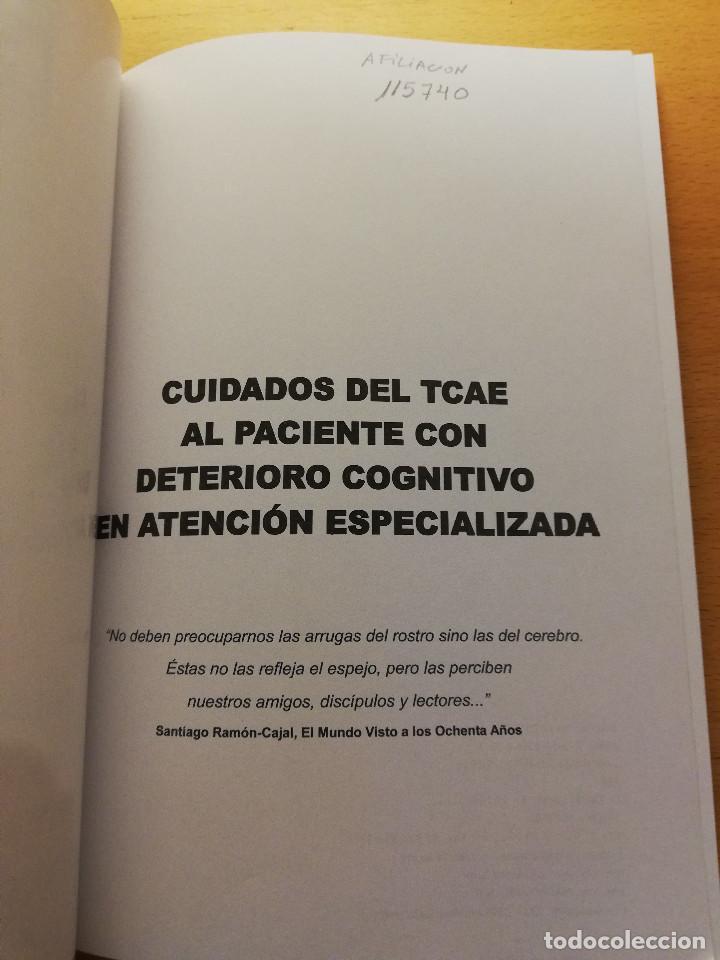 Libros de segunda mano: CUIDADOS DEL TCAE AL PACIENTE CON DETERIORO COGNITIVO EN ATENCIÓN ESPECIALIZADA - Foto 2 - 167955484