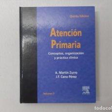 Libros de segunda mano: ATENCIÓN PRIMARIA POR A. MARTÍN ZURRO (2003) - MARTÍN ZURRO, A.. Lote 167962977
