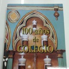 Libros de segunda mano: 100 AÑOS DE COLEGIO ARTELIBRO 1997 COL. OFICIAL FARMACEUTICOS MURCIA FARMACIA. Lote 168089190