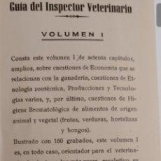 Libros de segunda mano: 1960-(VETERINARIA) 2 TOMOS: I Y II GUIA DEL INSPECTOR VETERINARIO SEGUNDA EDICIÓN. Lote 168113738