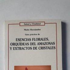 Libros de segunda mano: GUÍA PRÁCTICA DE ESENCIAS FLORALES, ORQUÍDEAS DEL AMAZONAS Y EXTRACTO DE CRISTALES.. Lote 168316332