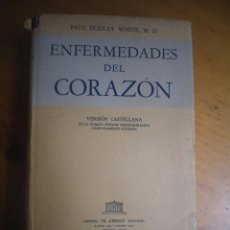 Libros de segunda mano: ENFERMEDADES DEL CORAZON PAUL DUDLEY WHITE . Lote 168372916