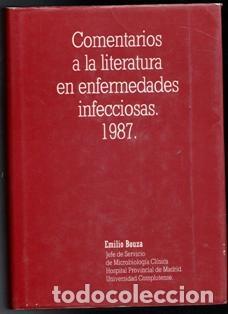 COMENTARIOS A LA LITERATURA EN ENFERMEDADES INFECCIOSAS 1987. EMILIO BOUZA (Libros de Segunda Mano - Ciencias, Manuales y Oficios - Medicina, Farmacia y Salud)