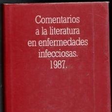 Libros de segunda mano: COMENTARIOS A LA LITERATURA EN ENFERMEDADES INFECCIOSAS 1987. EMILIO BOUZA. Lote 168409062