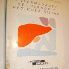 Libros de segunda mano: JOSÉ ORIOL ÁVILA MONTESO. ENFERMEDADES DEL HÍGADO Y VESÍCULA BILIAR. CEDEL 1989 292 PÁG . Lote 168457700