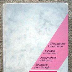 Libros de segunda mano: CATÁLOGO DE INSTRUMENTOS QUIRÚRGICOS. REDA. EDICIÓN 1999. Lote 168492016