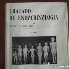 Libros de segunda mano: LIBRO MEDICINA. TRATADO DE ENDOCRINOLOGÍA. ROBERT. H. WILLIAMS. SALVAT EDITORES. AÑO 1963.. Lote 168571776