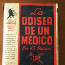 Libros de segunda mano: LA ODISEA DE UN MÉDICO EN 45 PAISES DEL DR. VICTOR HEISER. Lote 168578068