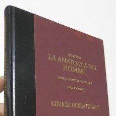 Libros de segunda mano: TRATADO. LA ANATOMÍA DEL HOMBRE. CIRUGÍA OPERATORIA II - DOCTOR BOURGERY. Lote 168600132