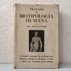 Libros de segunda mano: TRATADO DE BIOTIPOLOGÍA HUMANA, NICOLA PENDE - 1ª EDICIÓN SALVAT 1947. Lote 168959838