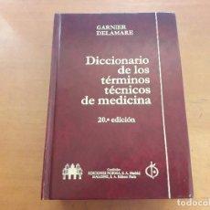 Libros de segunda mano: DICCIONARIO DE LOS TÉRMINOS TÉCNICOS DE MEDICINA. GARNIER DELAMARE. EDICIONES NORMA/MALOINE DE 1981 . Lote 169178904
