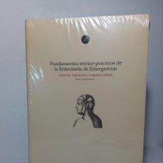 Libros de segunda mano: LIBRO FUNDAMENTOS TEÓRICO-PRÁCTICOS DE LA ENFERMERÍA DE EMERGENCIAS (ENFO EDICIONES - FUNDEN) Nº1. Lote 169327664