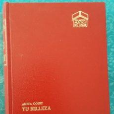 Libros de segunda mano: TU BELLEZA. ANITA COLBY. Lote 169378520