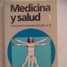 Libros de segunda mano: MEDICINA Y SALUD TOMO 1 CIRCULO. Lote 169556164