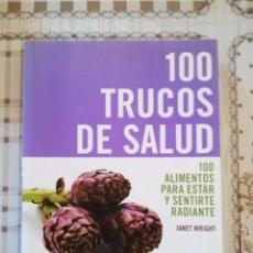 Libros de segunda mano: 100 TRUCOS DE SALUD - JANET WRIGHT. Lote 169914508