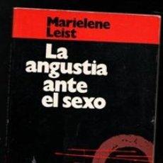 Libros de segunda mano: LA ANGUSTIA ANTE EL SEXO. MARIELEN LEIST. Lote 170472701